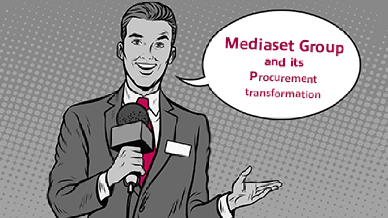 Mediaset Group and its Procurement transformation